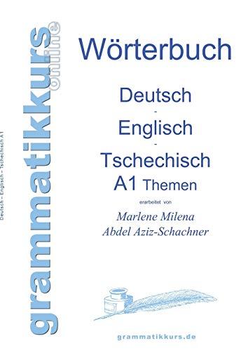 9783732238088: Worterbuch Deutsch - Englisch - Tschechisch Themen A1 (German Edition)