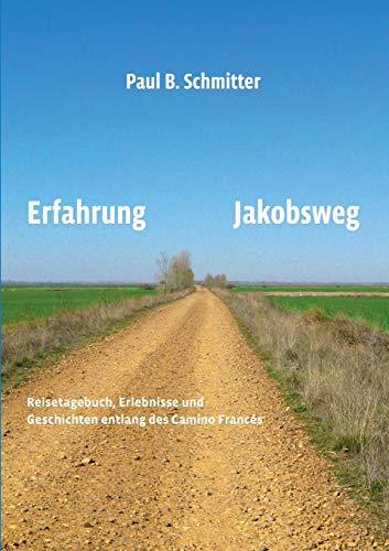 9783732239061: Erfahrung Jakobsweg (German Edition)