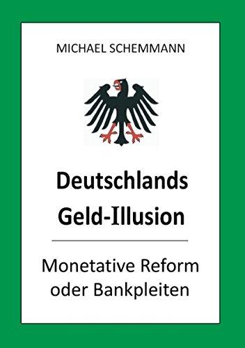 9783732240173: Deutschlands Geld-Illusion.