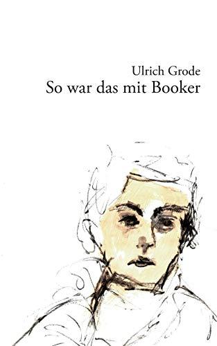 9783732241132: So War Das Mit Booker (German Edition)