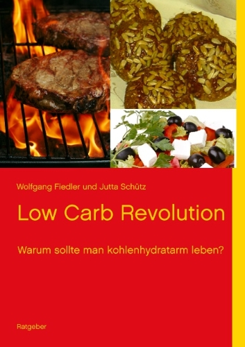 9783732243617: Low Carb Revolution (German Edition)