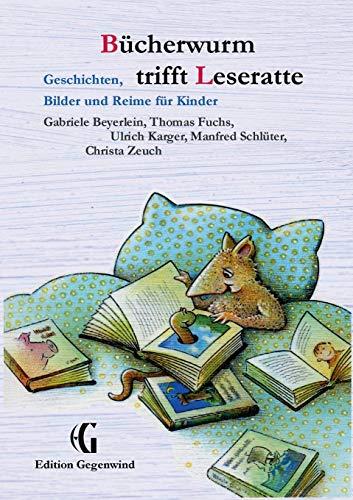 9783732243938: Bücherwurm trifft Leseratte: Geschichten, Bilder und Reime für Kinder