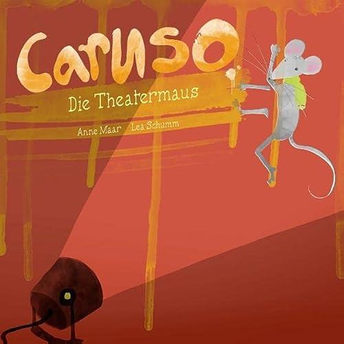 Caruso, die Theatermaus: Lea Schumm, Anne