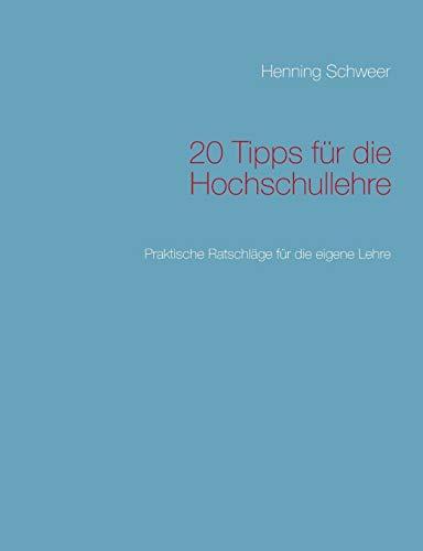 9783732248940: 20 Tipps Fur Die Hochschullehre