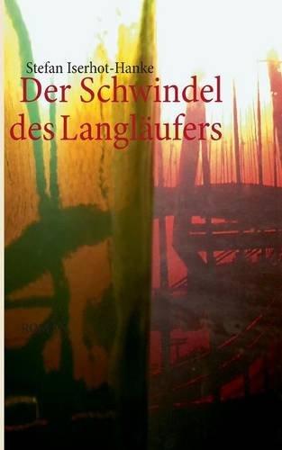 9783732249831: Der Schwindel Des Langlaufers