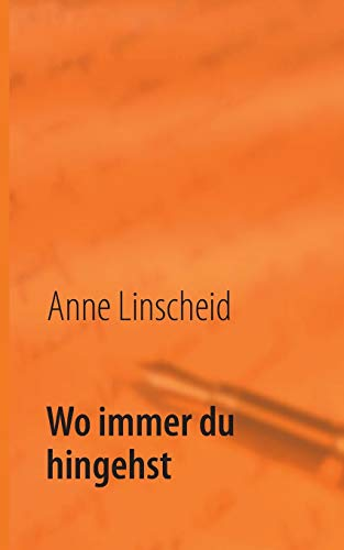 9783732250226: Wo Immer Du Hingehst