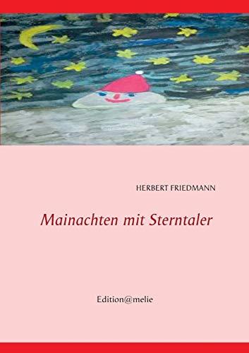 9783732251193: Mainachten mit Sterntaler: F�nf Geschichten f�r kalte Wintertage