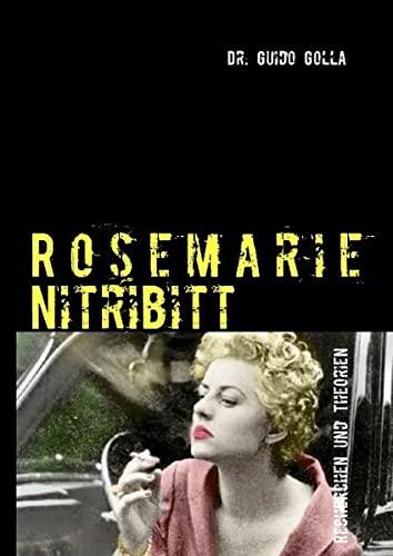 9783732253845: Rosemarie Nitribitt: Recherchen und Theorien