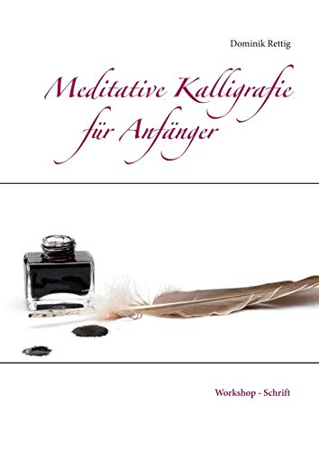 9783732254415: Meditative Kalligrafie