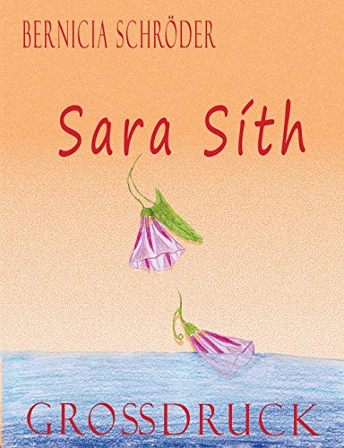 9783732255191: Sara Síth (German Edition)