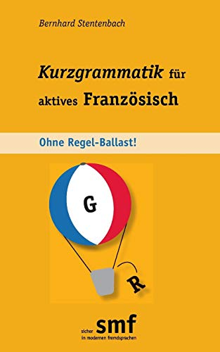 9783732255467: Kurzgrammatik Fur Aktives Franzosisch (German Edition)