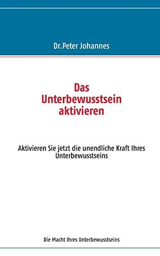 9783732255887: Das Unterbewusstsein Aktivieren (German Edition)