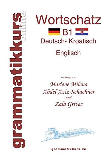 9783732256716: Worterbuch Deutsch - Kroatisch - Englisch Niveau B1