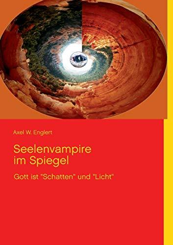 9783732261840: Seelenvampire Im Spiegel