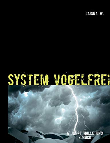 9783732263431: System Vogelfrei (German Edition)