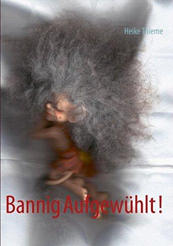 9783732273089: Bannig Aufgewuhlt !