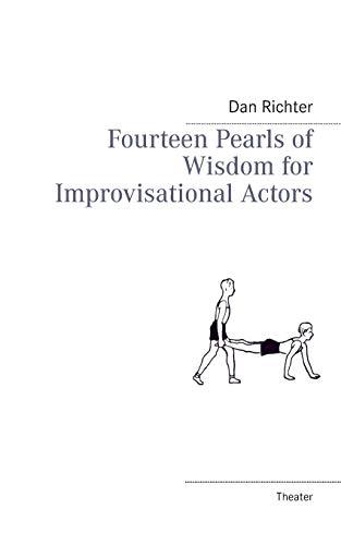 9783732273645: Fourteen Pearls of Wisdom for Improvisational Actors