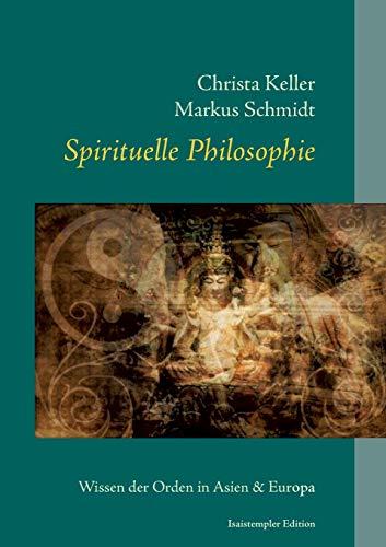 Spirituelle Philosophie: Markus Schmidt