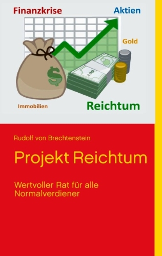9783732278497: Projekt Reichtum (German Edition)