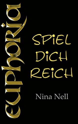 9783732280506: Euphoria - Spiel Dich Reich