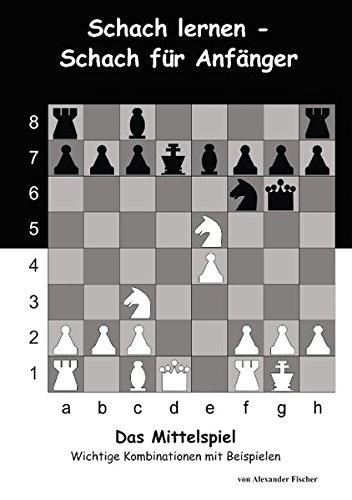 9783732280551: Schach Lernen - Schach Fur Anfanger - Das Mittelspiel