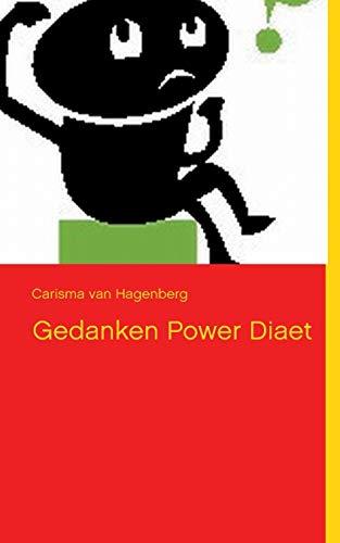 Gedanken Power Diat: Carisma van Hagenberg