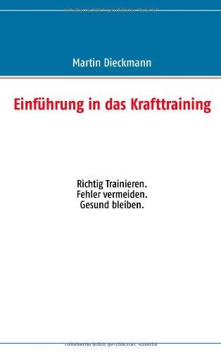 9783732283736: Einfuhrung in Das Krafttraining (German Edition)