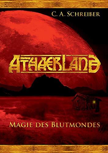 9783732283842: Athaerland: Magie des Blutmondes