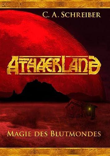9783732284368: Athaerland: Magie des Blutmondes