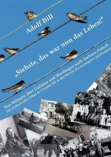 Siehste, Das War Nun Das Leben: Adolf Bill