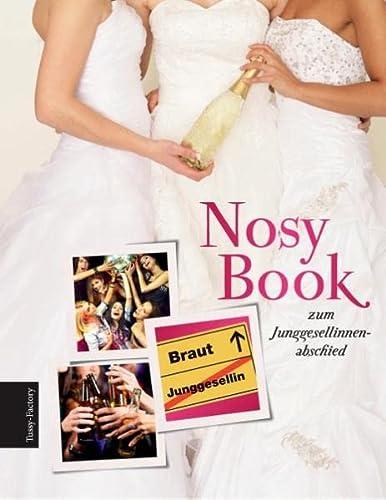 9783732286669: Nosy Book zum Junggesellinnenabschied