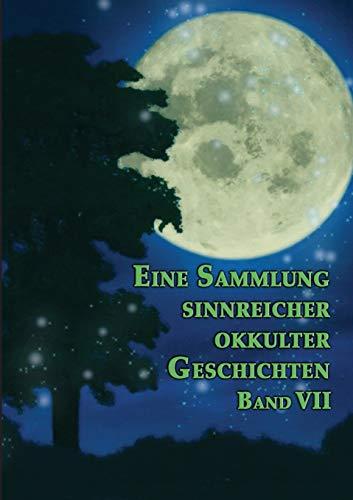 Eine Sammlung Sinnreicher Okkulter Geschichten: Johannes H. Von Hohenstatten
