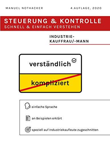 Steuerung Und Kontrolle Schnell Einfach Verstehen - Industriekauffrau Industriekaufmann: Manuel ...