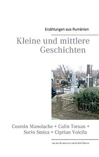 Kleine Und Mittlere Geschichten: Cosmin Manolache