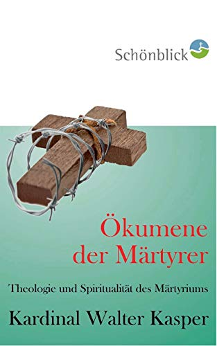 9783732292295: Ökumene der Märtyrer (German Edition)