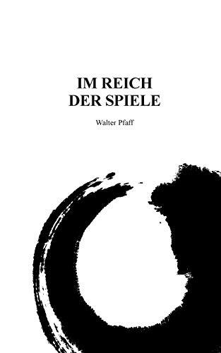 9783732293940: Im Reich Der Spiele
