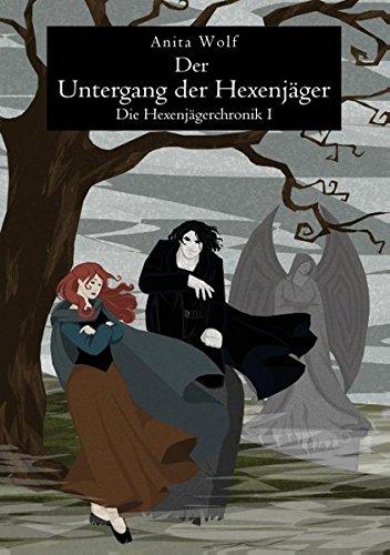 9783732294527: Der Untergang Der Hexenjager
