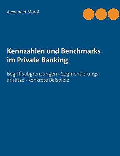 Kennzahlen Und Benchmarks Im Private Banking: Alexander Morof