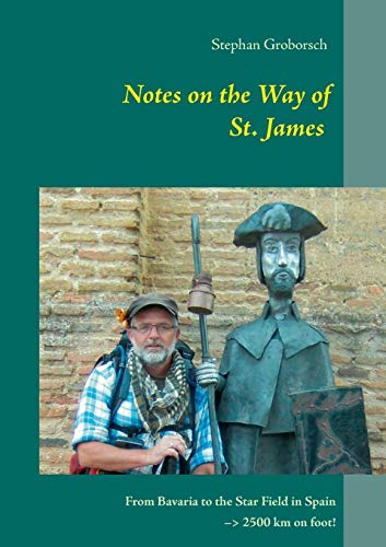 9783732297450: Notes on the Way of St. James