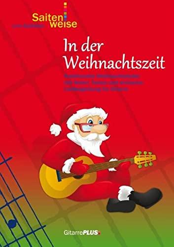 In der Weihnachtszeit: Traditionelle Weihnachtslieder mit Noten,: Lino Battiston