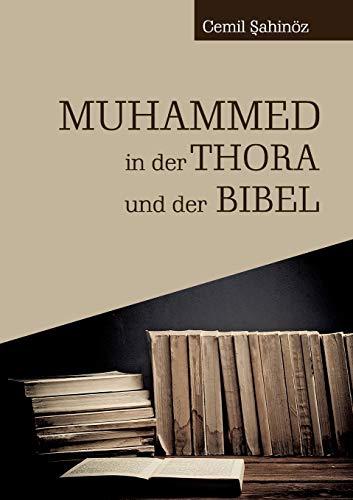 9783732298655: Muhammed in Der Thora Und Der Bibel