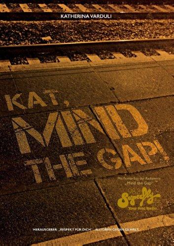 9783732298891: Kat, Mind the Gap