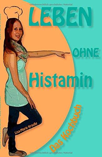 9783732303076: Leben ohne Histamin
