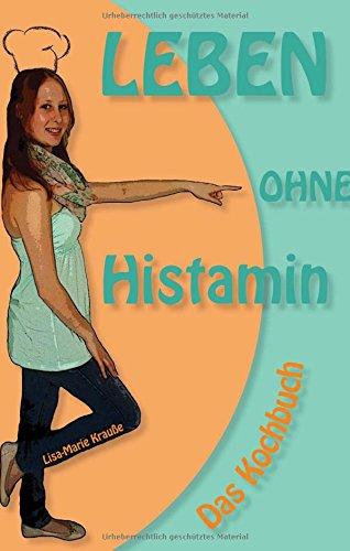 9783732303083: Leben ohne Histamin