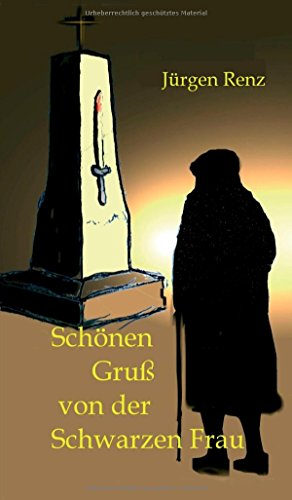 9783732310647: Schönen Gruß von der Schwarzen Frau (German Edition)