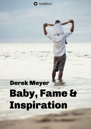 9783732312856: Baby, Fame & Inspiration (German Edition)