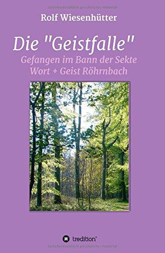 """Die """"Geistfalle"""" (German Edition): Rolf Wiesenhütter"""