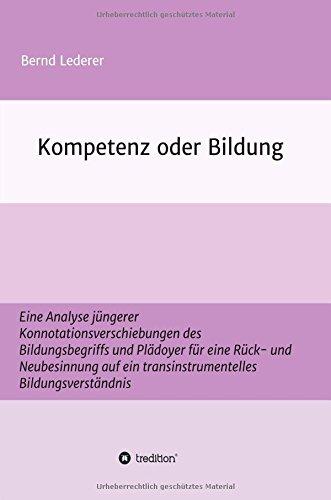 9783732322152: Kompetenz oder Bildung (German Edition)