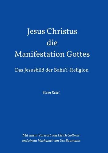 9783732329991: Jesus Christus - Die Manifestation Gottes (German Edition)