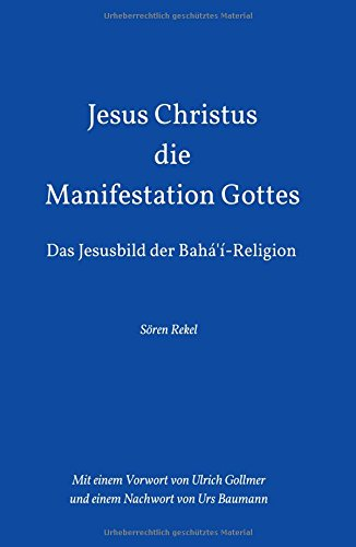 9783732330003: Jesus Christus - Die Manifestation Gottes (German Edition)